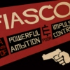 Fiasco: A Work in Progress