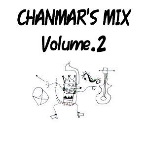 chanmar's Mix Vol.2
