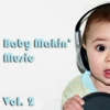 ROCKNSWIFT PRESENTS: BABY MAKIN' MUSIC, VOL. 2