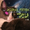 The Astral Kitteh has landed by my Gin & Tonic
