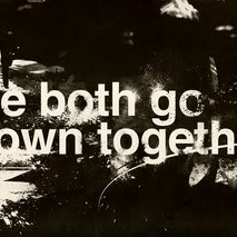 We both go down together...