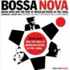 Bossa Nova: Critical Connections