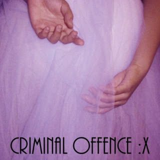 Criminal Offence :X