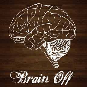 Turn Your Brain OFF and PARTY