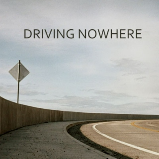 Driving nowhere