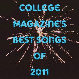 collegemag's Best Songs of 2011 mix