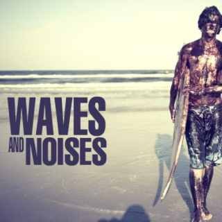 Waves and Noises