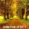 A Folksy Journey Back Through 2011 [Top Indie Folk of 2011]