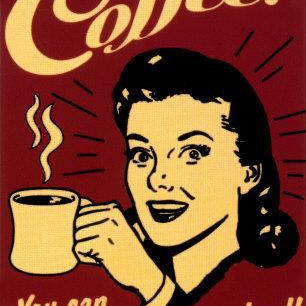 wake up and smell the COFFEE!