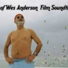 Best of Wes Anderson Film Soundtracks