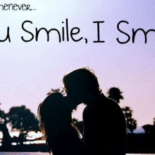 you're the secret behind my smile.