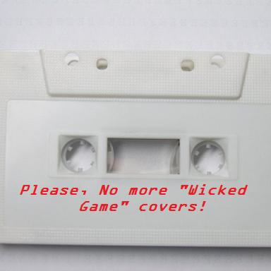 """Please, No More """"Wicked Game"""" Covers!"""