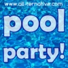 Pool Party! All-ternative mixes
