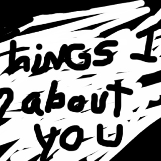 things i <3 about you