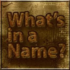 What's In The Name?