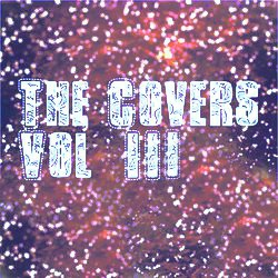 The Covers Vol.III