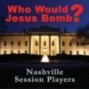 FREE CD - Who Would Jesus Bomb?