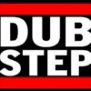 DUBSTEP, FULL STOP.