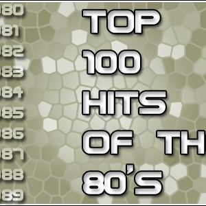 Top 100 HITS of the 80's