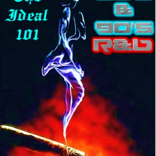 The Ideal 101: 80's/90's R&B & Soul Mix
