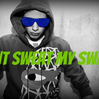 DONT SWEAT MY SWAGG