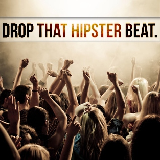drop that hipster beat.