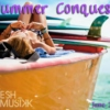 Fresh Musikk: Summer Conquest, June 2012