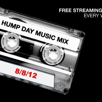 Hump Day Mix - 8/8/12 - SugarBang.com