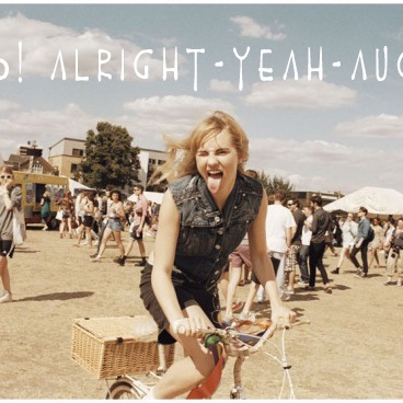 Whoo! Alright-Yeah-August!