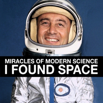 """""""I've been looking for heaven, but I found space"""""""