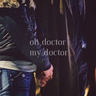 Oh Doctor...My Doctor