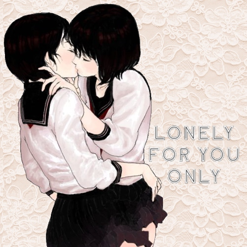 ♡ lonely 4 u only ♡