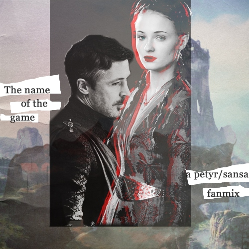 The Name Of The Game -a Petyr/Sansa fanmix.