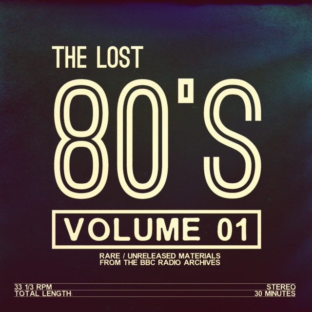 The Lost 80's: Volume 01