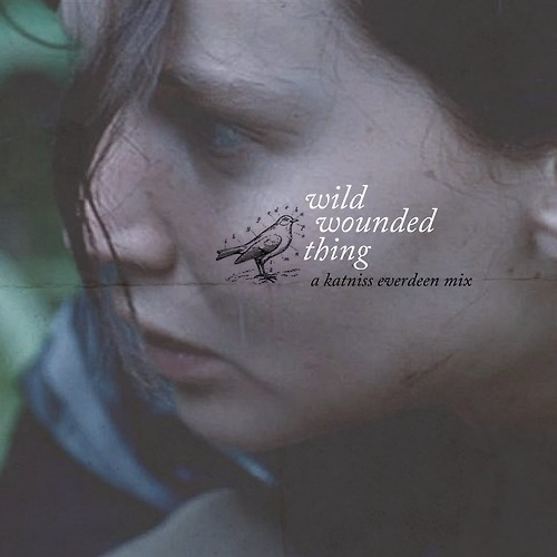 wild wounded thing i am