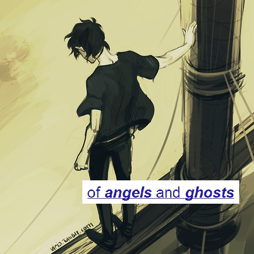 of Angels and Ghosts