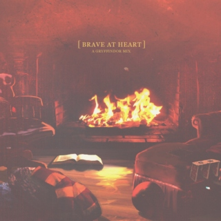 Brave At Heart – A Gryffindor Mix