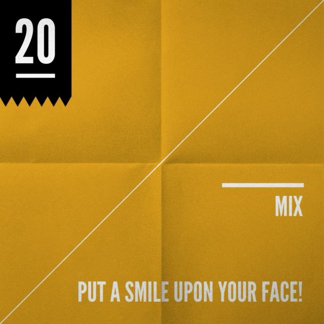 Put a smile upon your face!