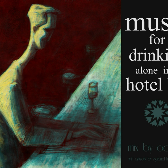 music for drinking alone in the hotel bar