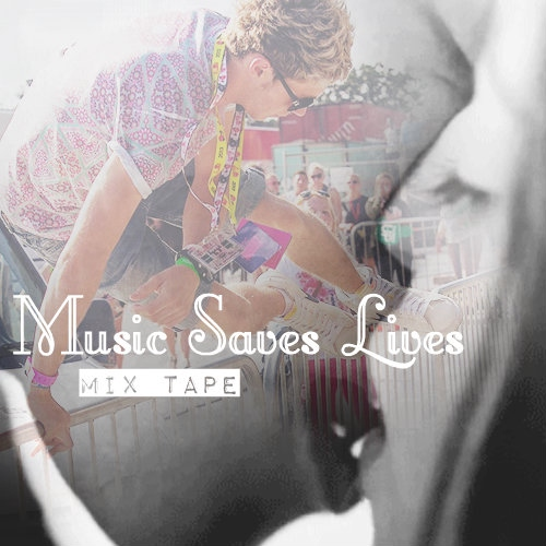 Music Saves Lives (Fanfic Mix)