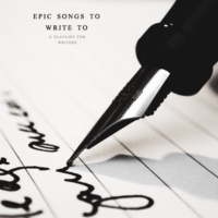 epic songs to write to