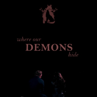 where our demons hide