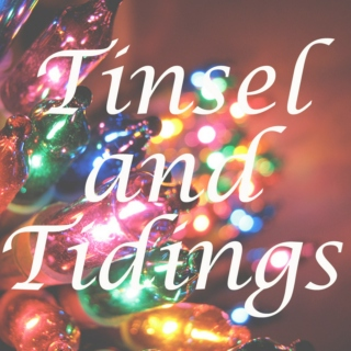 Tinsel and Tidings