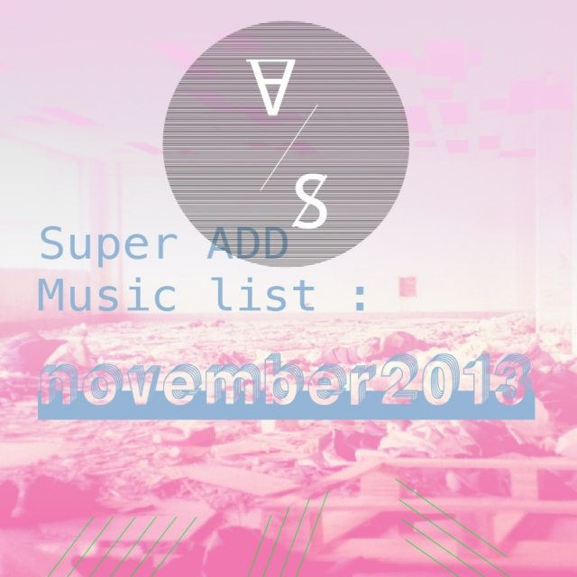 Super ADD Music list_November 2013