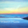 In Search of Sunrise - The Essentials