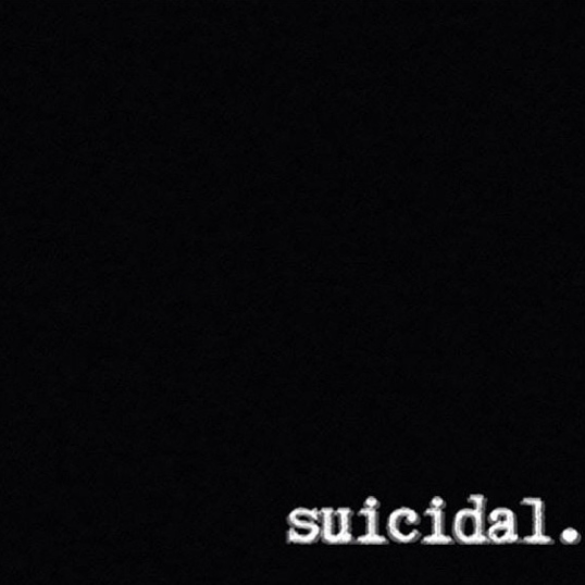 Suicidal thoughts.