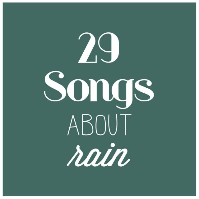 29 songs about rain