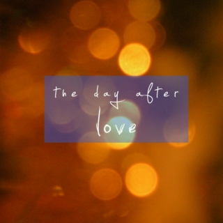 The Day After Love