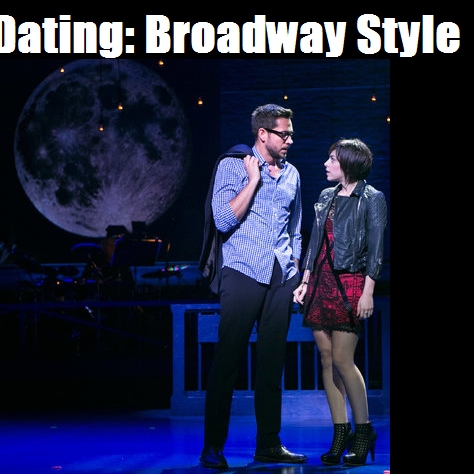 Dating: Broadway Style