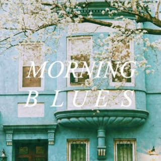 morning blues